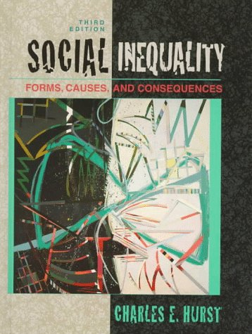 9780205264841: Social Inequality: Forms, Causes, and Consequences