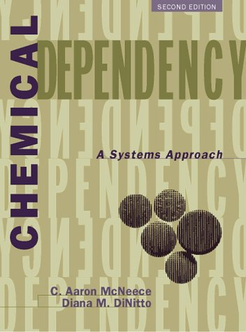 9780205264858: Chemical Dependency: A Systems Approach (2nd Edition)
