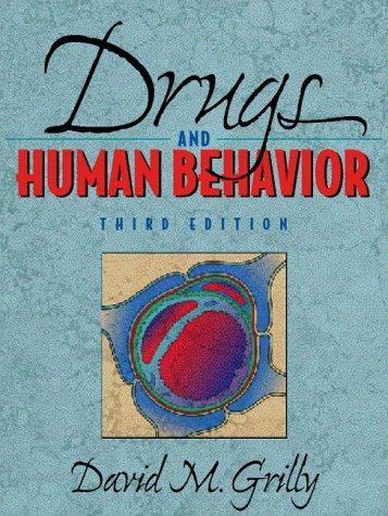 9780205265015: Drugs and Human Behavior