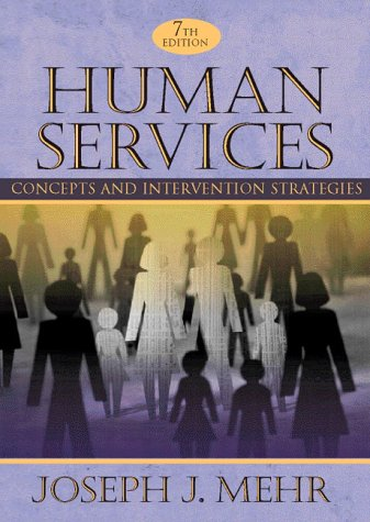 9780205265077: Human Services: Concepts and Intervention Strategies