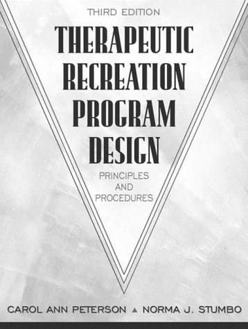 9780205265206: Therapeutic Recreation Program Design: Principles and Procedures (3rd Edition)