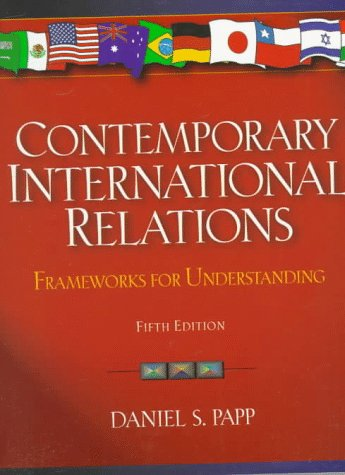 9780205265213: Contemporary International Relations: Frameworks for Understanding
