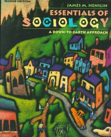 9780205265572: Essentials of Sociology: A Down-To-Earth Approach