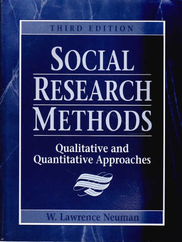 social research methods qualitative and quantitative approaches 6th edition Workbook with ibm and mac software: social research methods qualitative & quantitative approaches 420 avg rating — 5 ratings — published 1999.