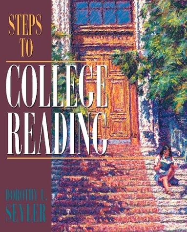Steps to College Reading: Dorothy Seyler