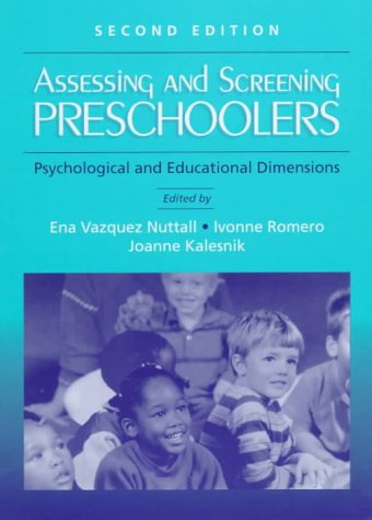 9780205266760: Assessing and Screening Preschoolers: Psychological and Educational Dimensions (2nd Edition)