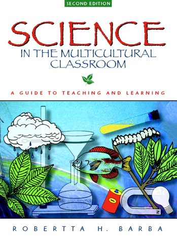 9780205267378: Science in the Multicultural Classroom: A Guide to Teaching and Learning (2nd Edition)