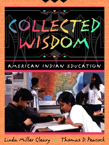9780205267576: Collected Wisdom: American Indian Education