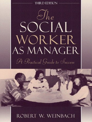 9780205267729: The Social Worker as Manager: A Practical Guide to Success (3rd Edition)