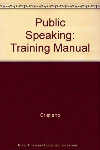 9780205268023: Public Speaking: Training Manual by Cristiano; Cristiano Marilyn J.