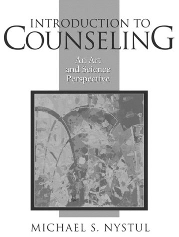 9780205268276: Introduction to Counseling: An Art and Science Perspective