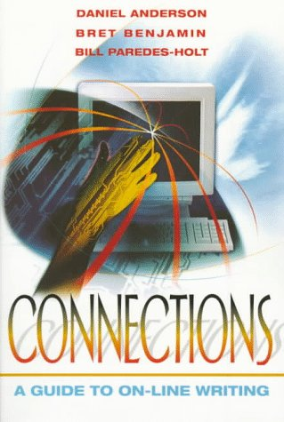 9780205268474: Connections: A Guide to On-Line Writing