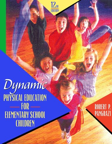 9780205269051: Dynamic Physical Education for Elementary School Children