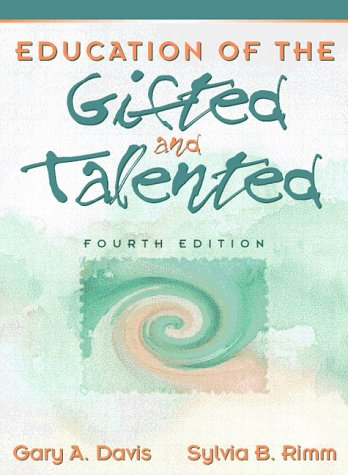 9780205270002: Education of the Gifted and Talented (4th Edition)