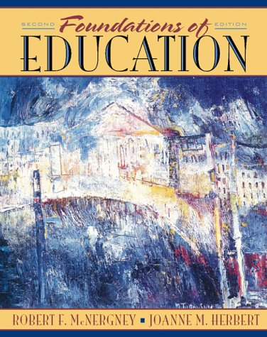 9780205270095: Foundations of Education: The Challenge of Professional Practice