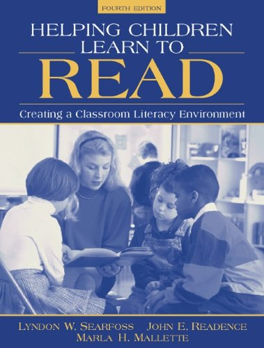 9780205270194: Helping Children Learn to Read: Creating a Classroom Literacy Environment (4th Edition)