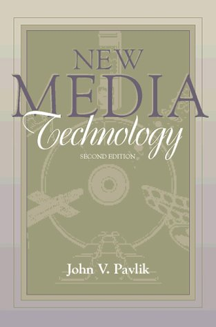 9780205270934: New Media Technology: Cultural and Commercial Perspectives (Part of the Allyn & Bacon Series in Mass Communication) (2nd Edition)
