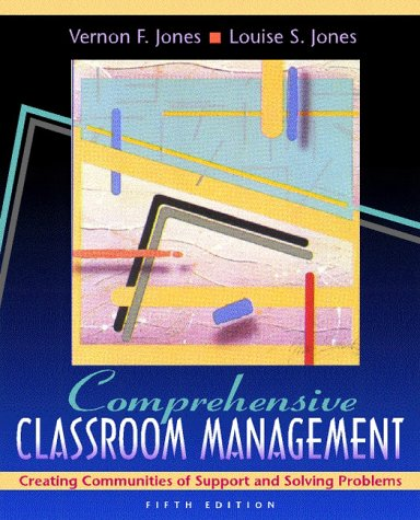 9780205271078: Comprehensive Classroom Management: Creating Communities of Support and Solving Problems