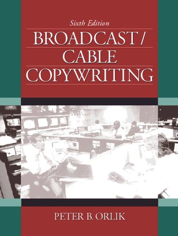 9780205271436: Broadcast/Cable Copywriting (6th Edition)