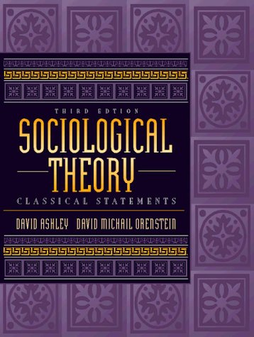 9780205271573: Sociological Theory: Classical Statements