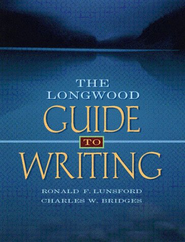9780205272068: Longwood Guide to Writing, The