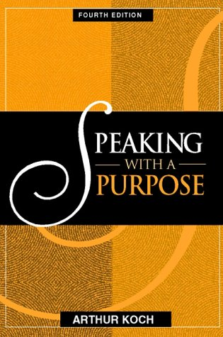9780205273010: Speaking With a Purpose