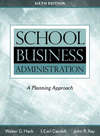 9780205273546: School Business Administration: A Planning Approach