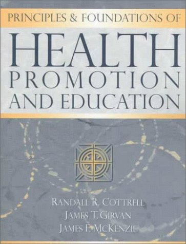 9780205273652: Principles and Foundations of Health Promotion and Education