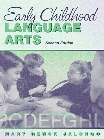 9780205273775: Early Childhood Language Arts: Meeting Diverse Literacy Needs Through Collaboration with Families and Professionals (2nd Edition)