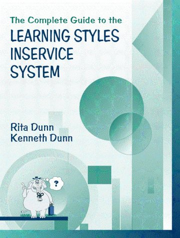 9780205274413: Complete Guide to the Learning Styles Inservice System, The