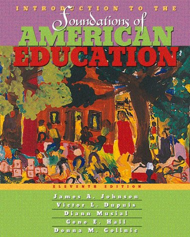 9780205274420: Introduction to the Foundations of American Education