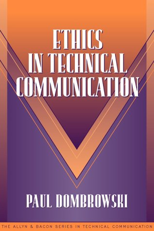 9780205274628: Ethics in Technical Communication (Part of the Allyn & Bacon Series in Technical Communication)
