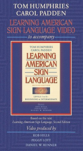 Video for Learning American Sign Language Format: Video: Humphries, Tom L.^Padden, Carol A.^Hills, ...