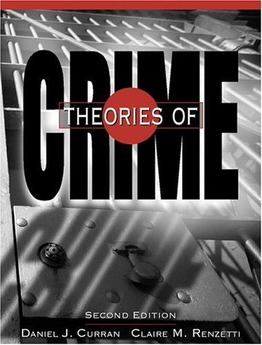 9780205275885: Theories of Crime (2nd Edition)