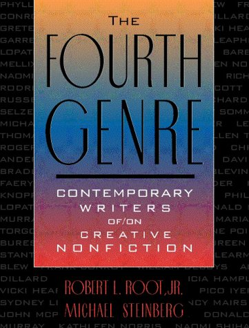 9780205275953: Fourth Genre, The: Contemporary Writers of/on Creative Nonfiction