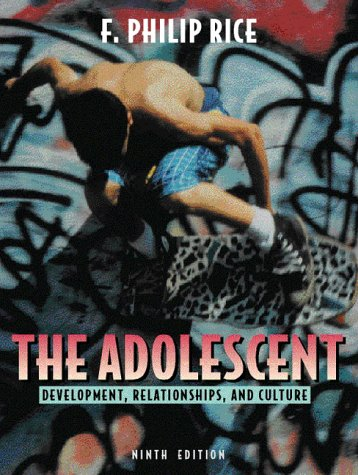 9780205276172: Adolescent, The: Development, Relationships, and Culture