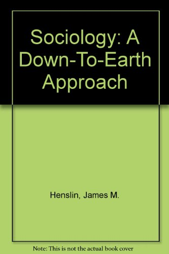 9780205276363: Sociology: A Down-To-Earth Approach