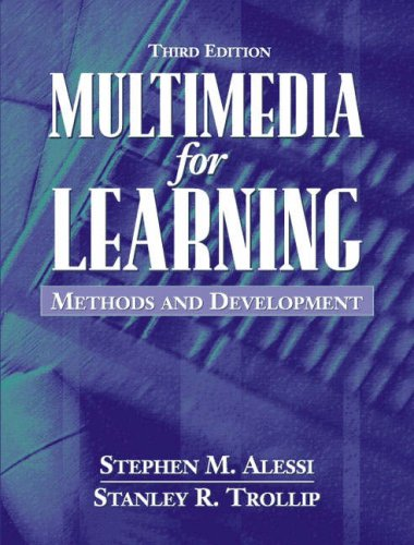 Multimedia for Learning: Methods and Development (3rd: Alessi, Stephen M.;