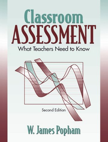 9780205276929: Classroom Assessment: What Teachers Need to Know