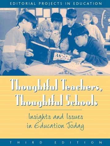 9780205277063: Thoughtful Teachers, Thoughtful Schools: Issues and Insights in Education Today (3rd Edition)