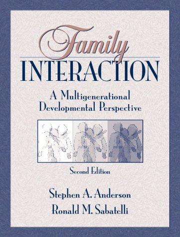 9780205277599: Family Interaction: A Multigenerational Developmental Perspective (2nd Edition)