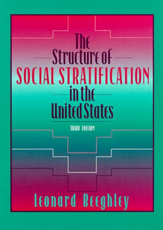 9780205278350: The Structure of Social Stratification in the United States (3rd Edition)