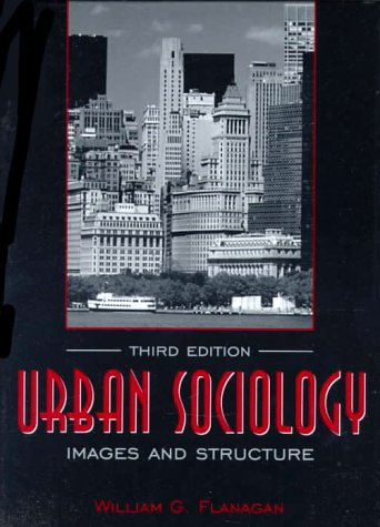 9780205278367: Urban Sociology: Images and Structure