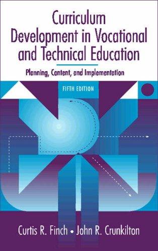 Curriculum Development in Vocational and Technical Education: Crunkilton, John R.,Finch,