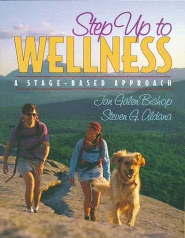 9780205279708: Step Up to Wellness: A Stage-Based Approach