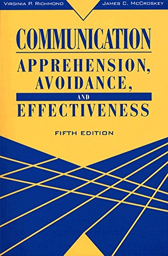 9780205279821: Communication: Apprehension, Avoidance, and Effectiveness (5th Edition)