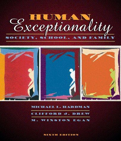 9780205280391: Human Exceptionality: Society, School, and Family