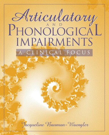9780205280643: Articulatory and Phonological Impairments: A Clinical Focus