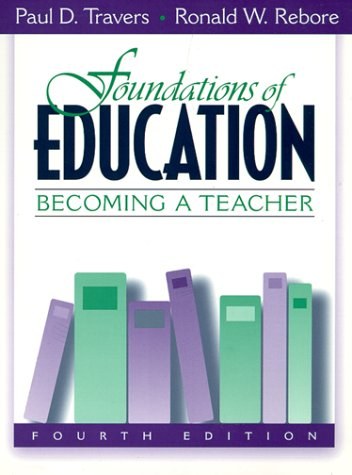 9780205281435: Foundations of Education: Becoming a Teacher (4th Edition)
