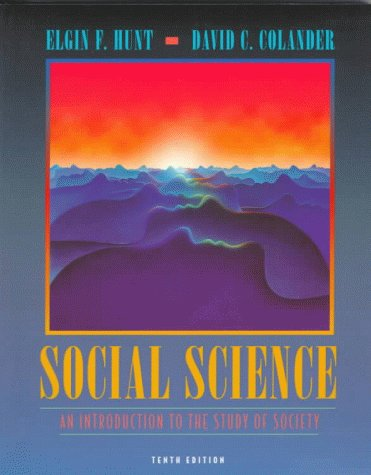 Social Science: An Introduction to the Study: Elgin F. Hunt,
